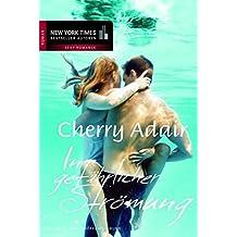 In gefährlicher Strömung (New York Times Bestseller Autoren: Romance)