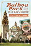 Front cover for the book Balboa Park and the 1915 Exposition by Richard W. Amero