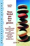 Wenn Wirbel aus dem Lot geraten (Amazon.de)