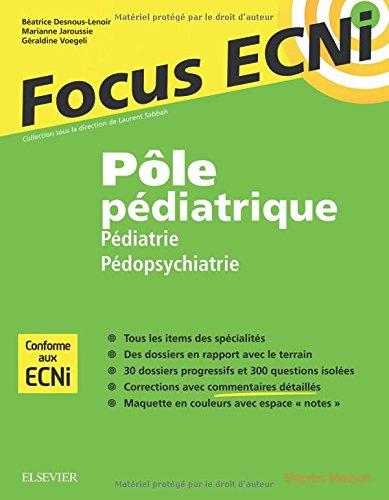 Ple pdiatrique : pdiatrie et pdopsychiatrie: Apprendre et raisonner pour les ECNi