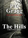 The Hills by Pat Gragg front cover