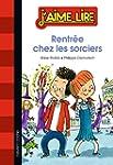 RENTR�E CHEZ LES SORCIERS
