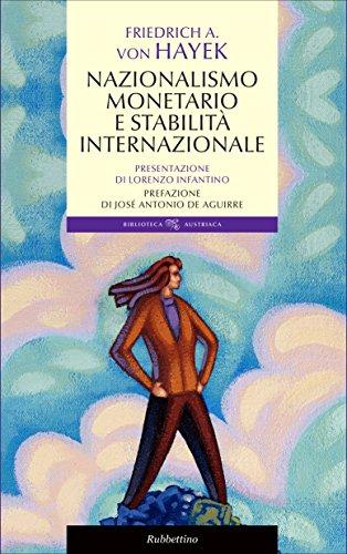 Nazionalismo monetario e stabilità internazionale