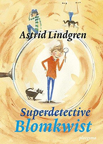 Superdetective Blomkwist (Dutch Edition) por Astrid Lindgren