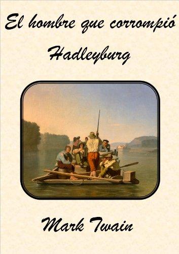 El hombre que corrompió a Hadleyburg por Mark Twain