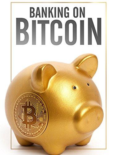 Bitcoin-Banking (Banking on Bitcoin) [OV]