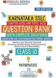 Oswaal Karnataka SSLC Question Bank Class 10 Maths Chapterwise and Topicwise (For March 2019 Exam): Chapterwis