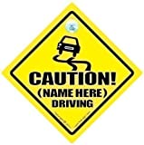 Autoschild, Design 'Caution', personalisiert, Schild für schlechten Autofahrer, Baby an Bord, Aufkleber, Etikett, Angabe des Namens zum Aufdrucken auf das Schild per Email
