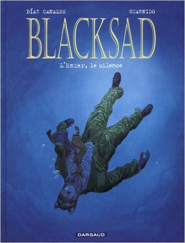Blacksad, tome 4 : L'Enfer, le silence de Juan Díaz Canales ,Juanjo Guarnido (Couleurs, Dessins) ( 16 septembre 2010 )