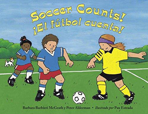Soccer Counts! / El Ftbol Cuenta! por Barbara Barbieri McGrath