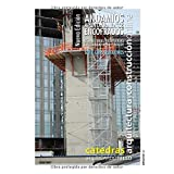 Andamios Apuntalamientos Encofrados. Nueva Edición grayscale: Estructuras provisorias de trabajo apeo y molde (Construcciones)