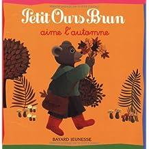Petit Ours Brun aime l'automne