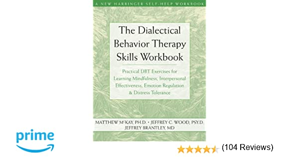 The Dialectical Behavior Therapy Skills Workbook Practical DBT – Dialectical Behavior Therapy Worksheets