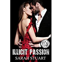 Illicit Passion: The Consequences of Seduction (Royal Command Family Saga Book 2)