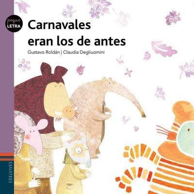 Carnavales eran los de antes/Old Fashioned carnivals were better (Pequeletra) por Gustavo Roldan