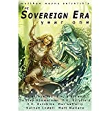 The Sovereign Era: Year One Hutchins, J C ( Author ) Apr-06-2010 Paperback