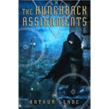 The Hunchback Assignments by Arthur Slade (2009-09-22)