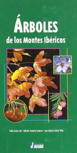 ÁRBOLES DE LOS MONTES IBÉRICOS (Guías verdes)