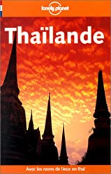 Thailande (Lonely Planet Travel Guides French Edition)