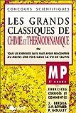Les Grands Classiques de Chimie et Thermodynamique, MP - 2e année