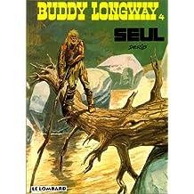 Buddy Longway, tome 4 : Seul