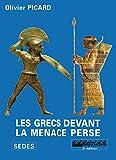 Les Grecs devant la menace perse