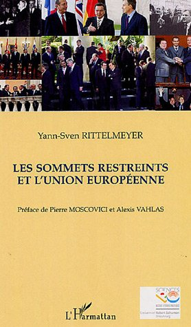 Les sommets restreints de l'Union Européenne : La pratique des sommets restreints dans l'histoire de la construction européenne