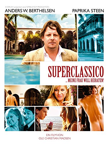 Superclassico - Meine Frau will heiraten