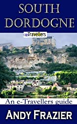 South of Dordogne (an eTravellers guide)