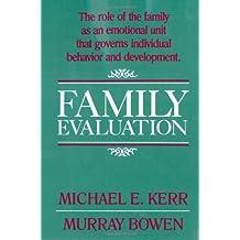 Family Evaluation by Michael E. Kerr, Murray Bowen (1988) Gebundene Ausgabe