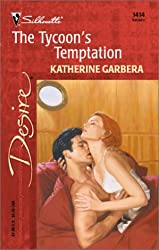 The Tycoon's Temptation (Silhouette Desire)