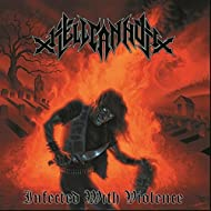 Infected With Violence [Explicit]