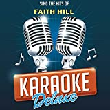 There You'll Be (Originally Performed By Faith Hill) [Karaoke Version]