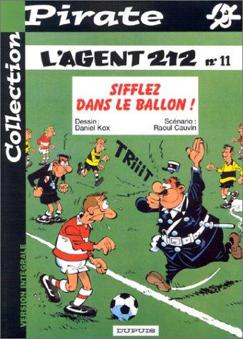 BD Pirate : L'agent 212, tome 11 : Sifflez dans le ballon !