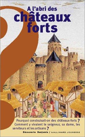 A l'abri des châteaux forts par Marie Farré