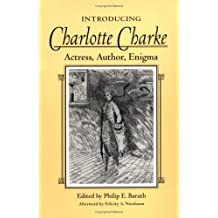 Introducing Charlotte Charke: Actress, Author, Enigma