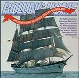 Rolling Home - Die Sch?nsten Melodien Von Der Waterkant by Various
