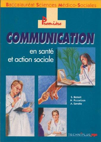 Première communication en santé et action sociale. Baccalauréat sciences médico-sociales