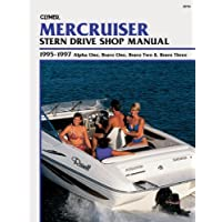MerCruiser Stern Drive Shop Manual: 1995-1997 Alpha One, Bravo One, Bravo Two & Bravo Three by Clymer Staff