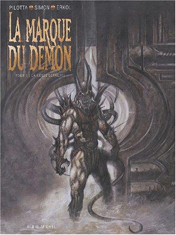 La Marque du démon, tome 1 : La Geste écarlate