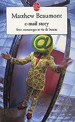 E-mail story : Sexe, mensonges et vie de bureau