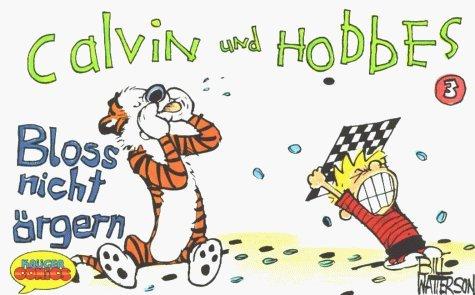 Calvin und Hobbes, Kleinausgabe, Bd.3, Blo?nicht ärgern by Watterson, Bill (1989) Paperback