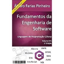 Fundamentos da Engenharia de Software: Linguagem de Programação CSharp (Portuguese Edition)