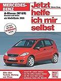 Mercedes-Benz A-Klasse (W 169) (Jetzt helfe ich mir selbst)