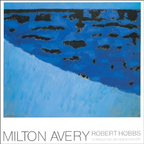 Milton Avery by Robert Carleton Hobbs (1999-12-11)