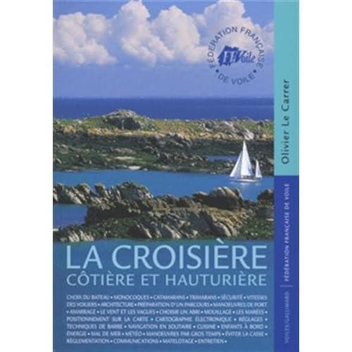 La croisière côtière et hauturière