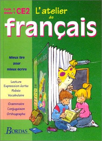 L'Atelier de français : cycle 3 CE2