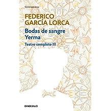 Bodas de sangre | Yerma (Teatro completo 3) (CONTEMPORANEA)