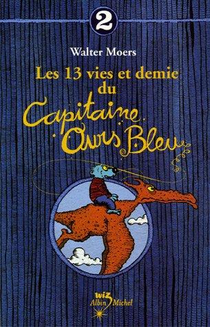 Les 13 vies et demie du capitaine ours bleu, tome 2