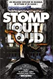 Stomp : Stomp Out Loud